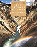 The Physical Sciences: An Integrated Approach (0471002496) by Hazen, Robert M.