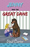 Paul Carter Jenny and the Great Dane