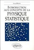 img - for Introduction aux concepts de la physique statistique book / textbook / text book
