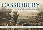 Cassiobury: The Ancient Seat of the E...