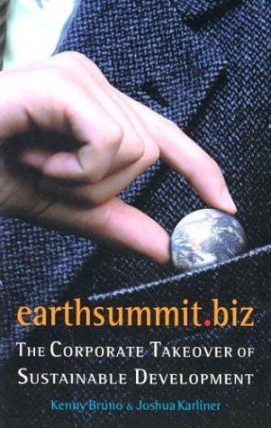 Earthsummit.Biz: The Corporate Takeover of Sustainable Development