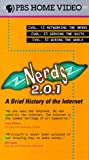 Nerds 2.0.1: A Brief History of the Internet [VHS]