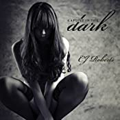 Captive in the Dark: Dark Duet, Book 1 | CJ Roberts