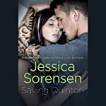 Saving Quinton (       UNABRIDGED) by Jessica Sorensen Narrated by Stephanie Willis, Jed Drummond