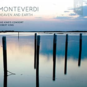 Monteverdi - Heaven and Earth