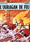 echange, troc Jacques Martin - Lefranc, tome 2 : L'Ouragan de feu