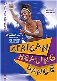 Wyoma: African Healing Dance