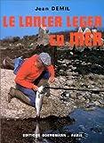 echange, troc Jean Demil - Le Lancer léger en mer