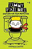 img - for Timmy Failure: Sanitized for Your Protection book / textbook / text book