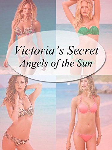 victorias-secret-angels-of-the-sun-english-edition