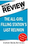 Book Review: The All-Girl Filling Stations Last Reunion