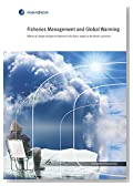 Fisheries Management and Global Warming: Effects of climate change on fisheries in the Arctic region of the Nordic countries (TemaNord Book 515)