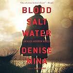 Blood, Salt, Water: An Alex Morrow Novel | Denise Mina