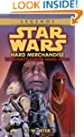 Hard Merchandise: Star Wars Legends (...