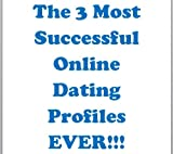 The 3 Most Successful Online Dating Profiles EVER!!