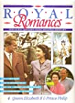 Royal Romances - Queen Elizabeth II &...