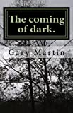 img - for The Coming of Dark book / textbook / text book