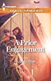 A Prior Engagement (Harlequin Superromance)