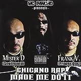 Mc Pancho - Chicano Rap Made Me Do It