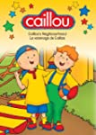 Caillou: Caillous Neighborhood / Cail...