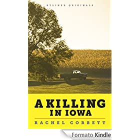 A Killing in Iowa: A Daughter's Story of Love and Murder (Kindle Single)
