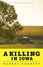 A Killing in Iowa