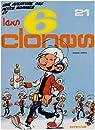 Les Petits Hommes, tome 21 : Les 6 clones par Seron
