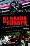 Al Qaeda in Europe: The New Battlegro...