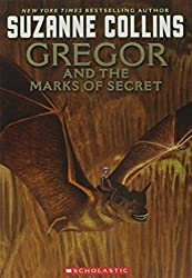 Gregor And The Marks Of Secret (Underland Chronicles, Book 4)