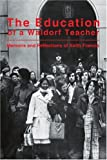 The Education of a Waldorf Teacher