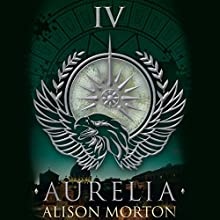 Aurelia: Roma Nova, Book 4 Audiobook by Alison Morton Narrated by Julie Teal