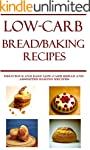 Bread Winners: Low-Carb Bread and Bak...
