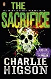 Charlie Higson The Sacrifice (The Enemy) by Higson, Charlie on 04/04/2013 unknown edition