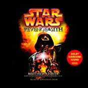 Star Wars Episode III: Revenge of the Sith | [Matthew Stover]