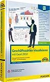 Geschäftszahlen visualisieren mit Excel 2010 - Das farbige Buch mit fertigen Lösungen: Management-Charts für Controller, Projekt- und Personalleiter (Sonstige Bücher M+T)
