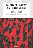 Multitud/ Multitude: Guerra y democracia en la era del Imperio/War and Democracy in the Age of Empire (Referencias) (Spanish Edition) (8483065983) by Michael Hardt