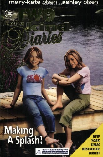 Image of Making a Splash (Two of a Kind Diaries #30, Mary-Kate and Ashley olsen)
