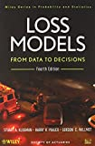 Loss Models: From Data to Decisions, 4th Edition Book + Online Preparation for Actuarial Exam C/4 (Wiley Series in Probability and Statistics)