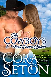 (FREE on 1/21) The Cowboy's E-mail Order Bride by Cora Seton - http://eBooksHabit.com