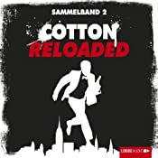 Cotton Reloaded: Sammelband 2 (Cotton Reloaded 4 - 6) | Alexander Lohmann, Linda Budinger, Peter Mennigen