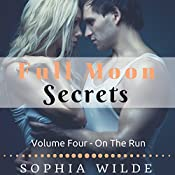 On the Run: Full Moon Secrets, Book Four | Sophia Wilde