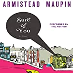 Sure of You: Tales of the City Series, Volume 6 | Armistead Maupin