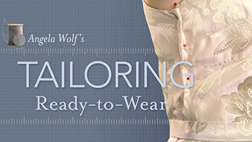 Tailoring Ready-to-Wear (Online Class)