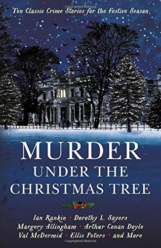 murder-under-the-christmas-tree-ten-classic-crime-stories-for-the-festive-season