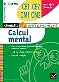 Chouette Hors-Serie Calcul Mental Ce1/Ce2/Cm1/Cm2 7/11 Ans