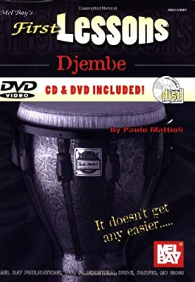Mel Bay presents First Lessons Djembe (Mel Bay's First Lessons)