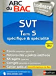 ABC du BAC Excellence SVT Term S sp�c...