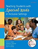 img - for Teaching Students with Special Needs in Inclusive Settings (6th Edition) book / textbook / text book