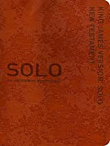 SOLO KJV New Testament, An Uncommon Devotional