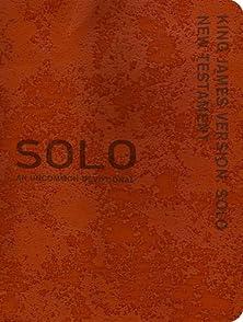 SOLO KJV New Testament, An Uncommon Devotional